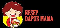 Resep Dapur Mama